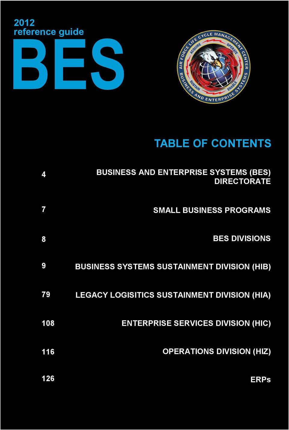 SYSTEMS SUSTAINMENT DIVISION (HIB) 79 LEGACY LOGISITICS SUSTAINMENT DIVISION