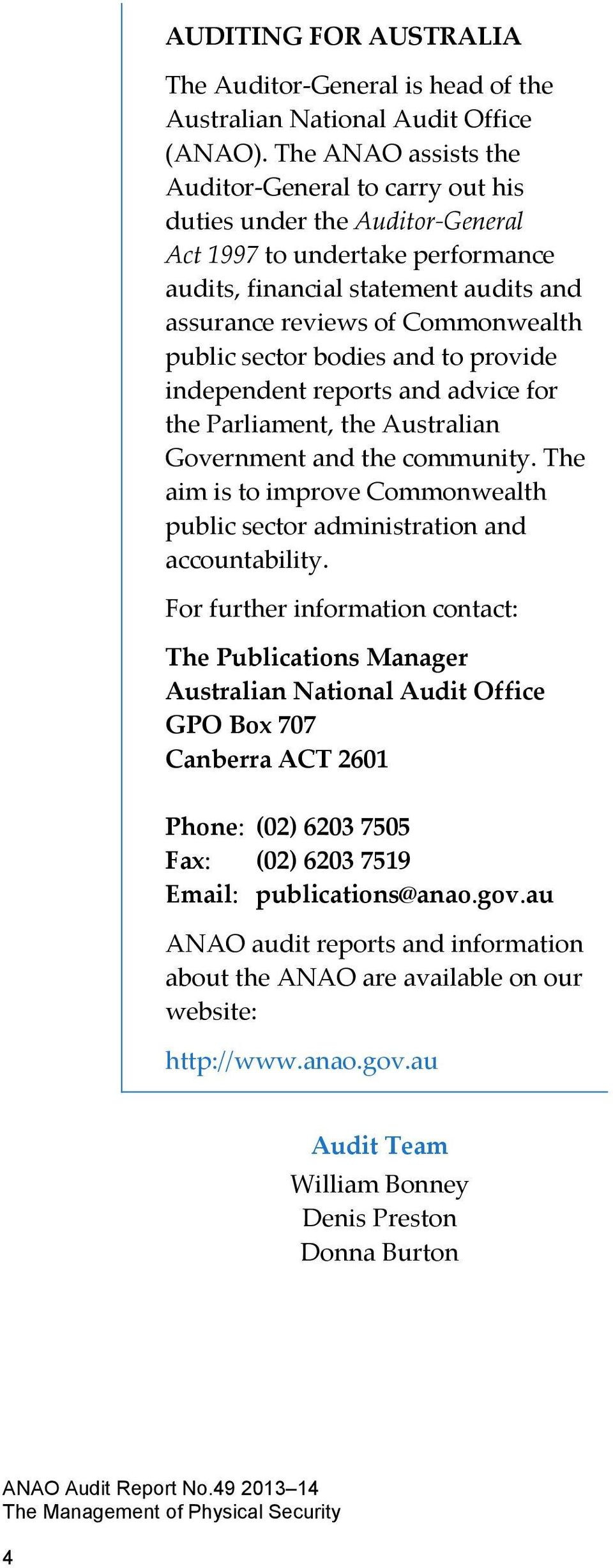 public sector bodies and to provide independent reports and advice for the Parliament, the Australian Government and the community.