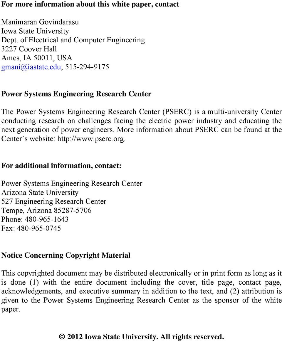 power industry and educating the next generation of power engineers. More information about PSERC can be found at the Center s website: http://www.pserc.org.