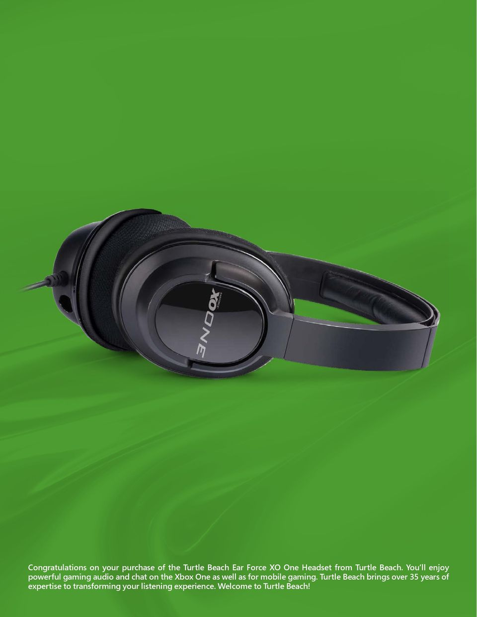 You ll enjoy powerful gaming audio and chat on the Xbox One as well as for