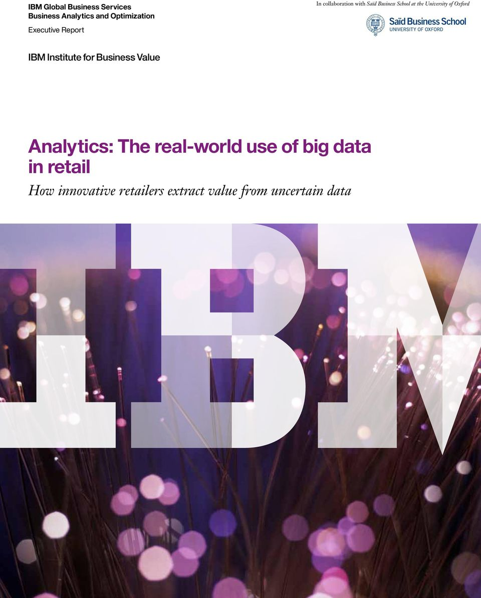Executive Report IBM Institute for Business Value Analytics: The