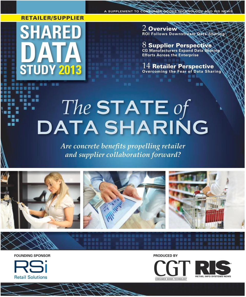 14 Retailer Perspective Overcoming the Fear of Data Sharing The State of Data Sharing Are concrete
