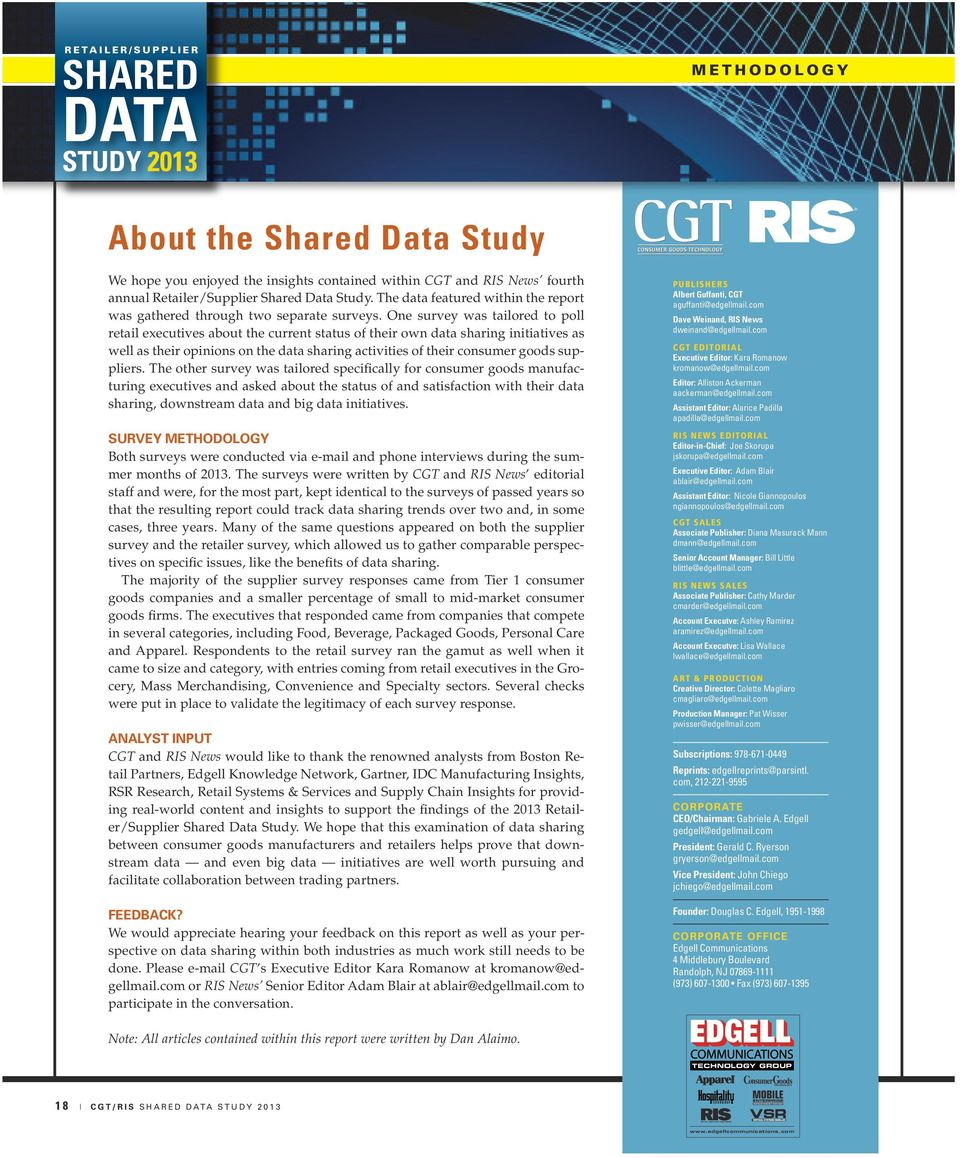 One survey was tailored to poll retail executives about the current status of their own data sharing initiatives as well as their opinions on the data sharing activities of their consumer goods