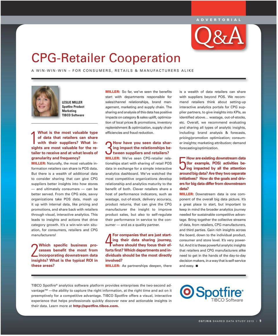 MILLER: Naturally, the most valuable information retailers can share is POS data.