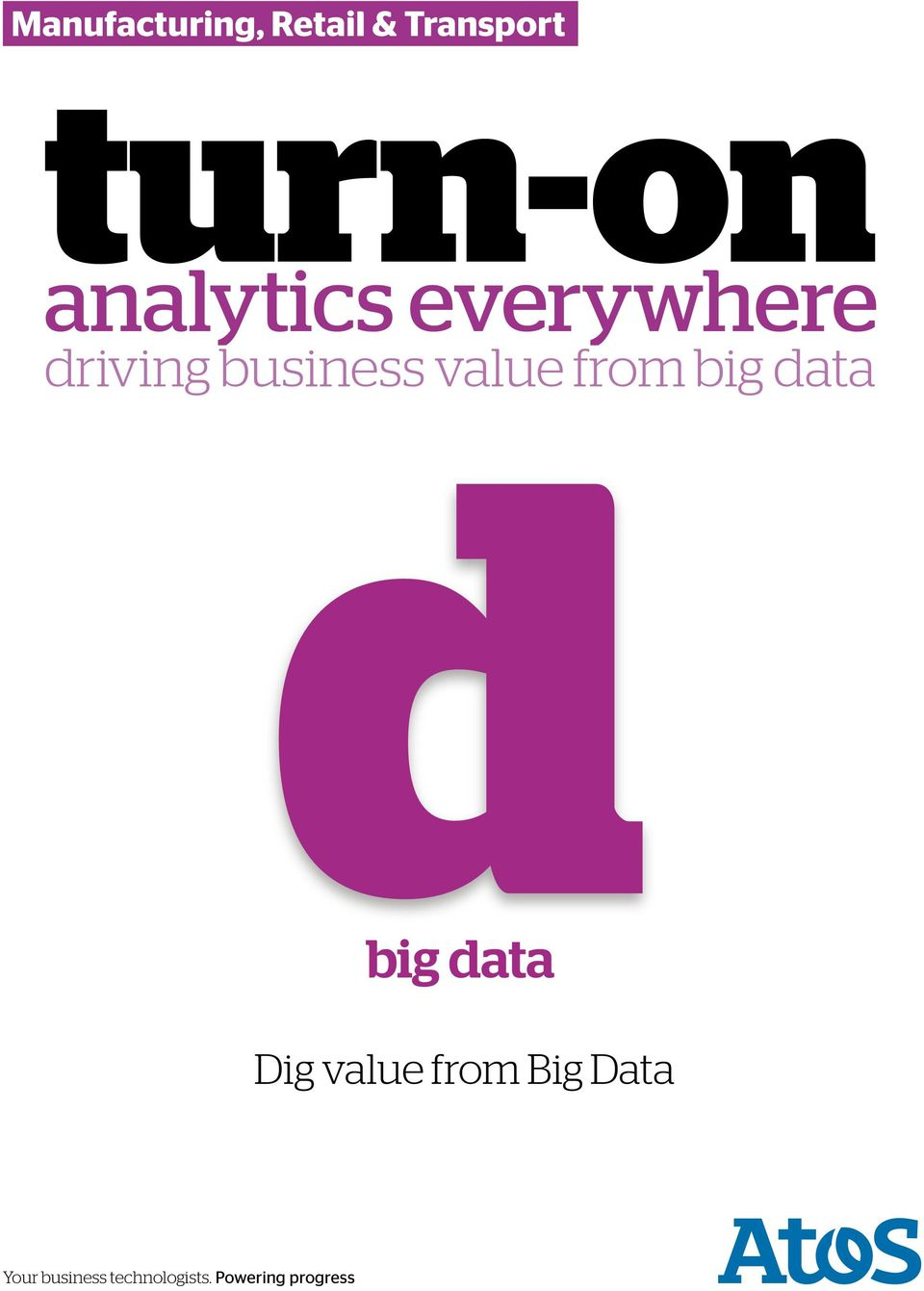 value from big data Dig value from Big