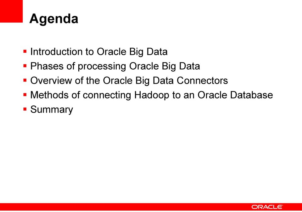 Overview of the Oracle Big Data Connectors