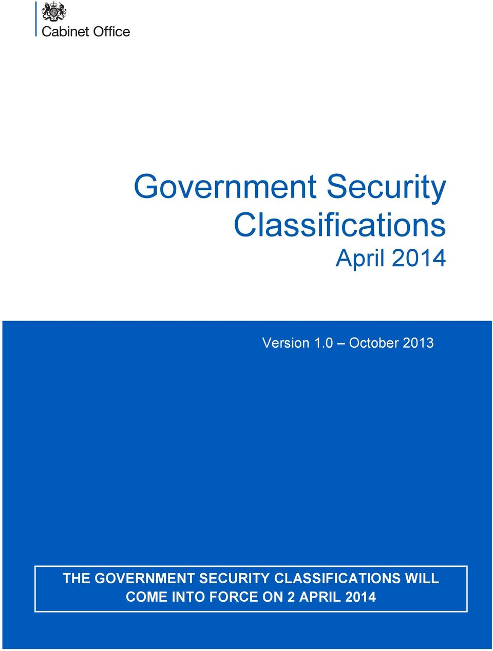 0 October 2013 THE GOVERNMENT SECURITY