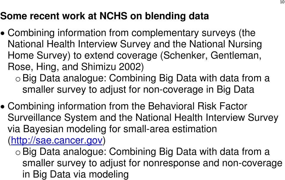 Big Data Combining information from the Behavioral Risk Factor Surveillance System and the National Health Interview Survey via Bayesian modeling for small-area