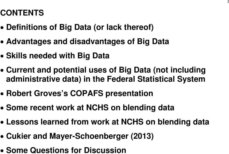 Federal Statistical System Robert Groves s COPAFS presentation Some recent work at NCHS on blending data
