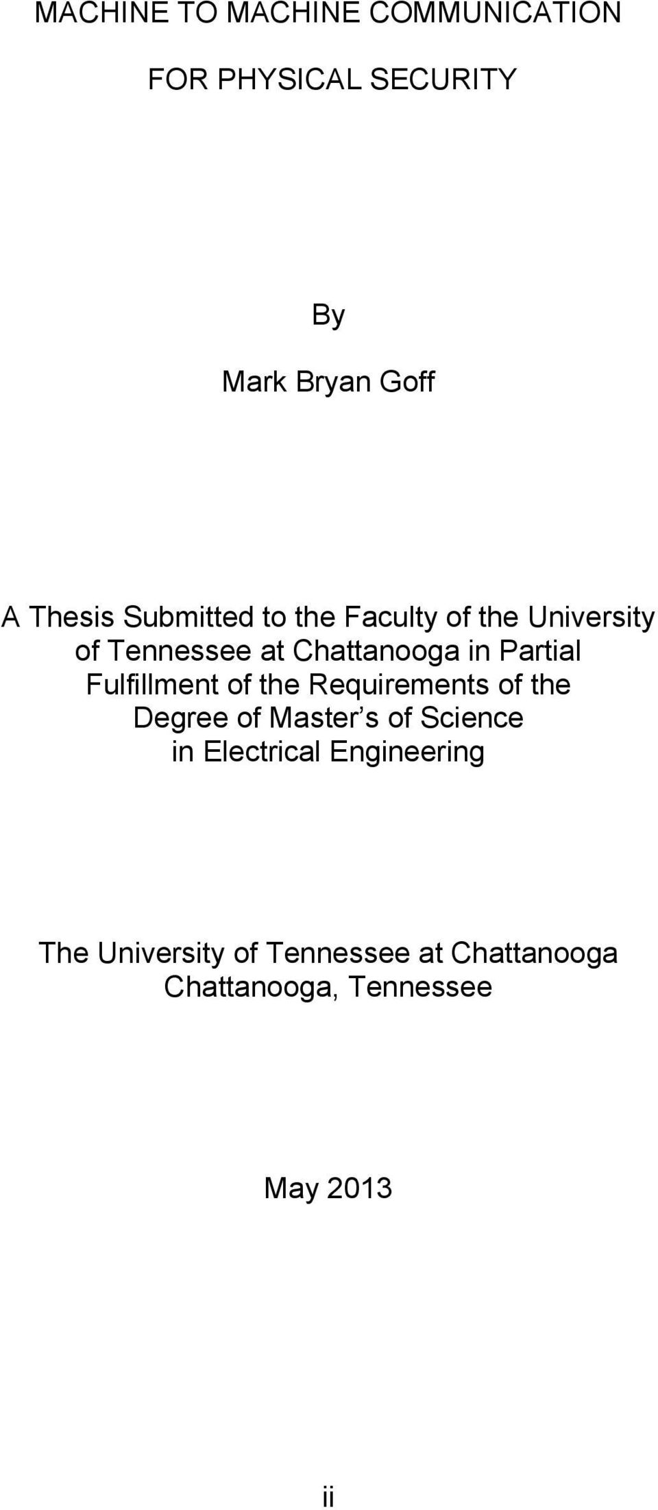 Fulfillment of the Requirements of the Degree of Master s of Science in Electrical