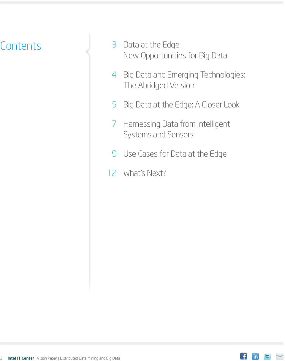 7 Harnessing Data from Intelligent Systems and Sensors 9 Use Cases for Data at