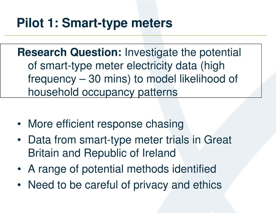 More efficient response chasing Data from smart-type meter trials in Great Britain and