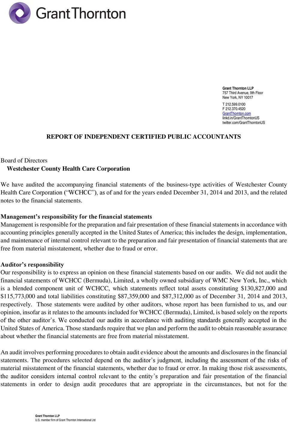 business-type activities of Westchester County Health Care Corporation ( WCHCC ), as of and for the years ended, and the related notes to the financial statements.