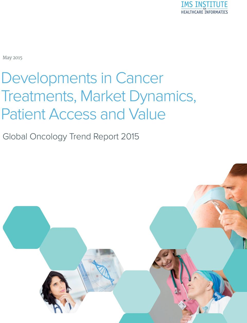 Dynamics, Patient Access and