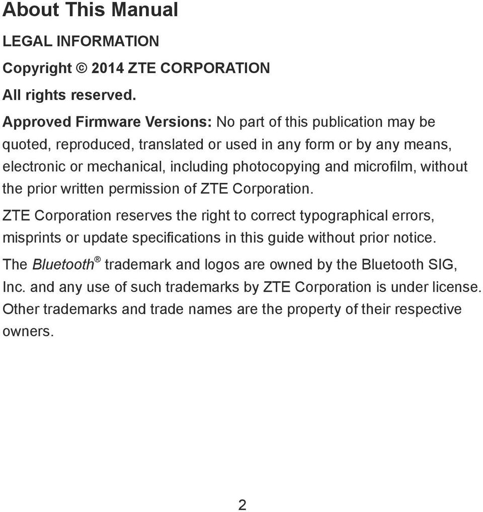 photocopying and microfilm, without the prior written permission of ZTE Corporation.
