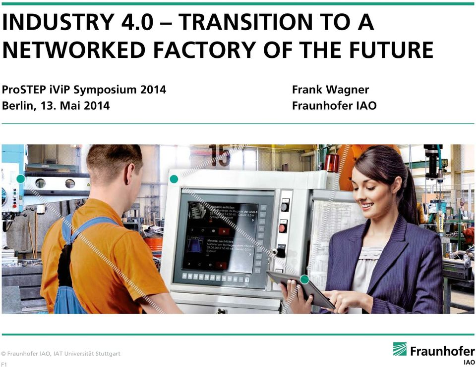 FACTORY OF THE FUTURE ProSTEP ivip