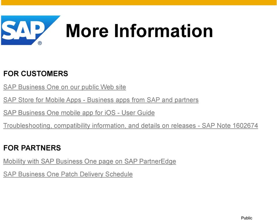 Troubleshooting, compatibility information, and details on releases - SAP Note 1602674 FOR