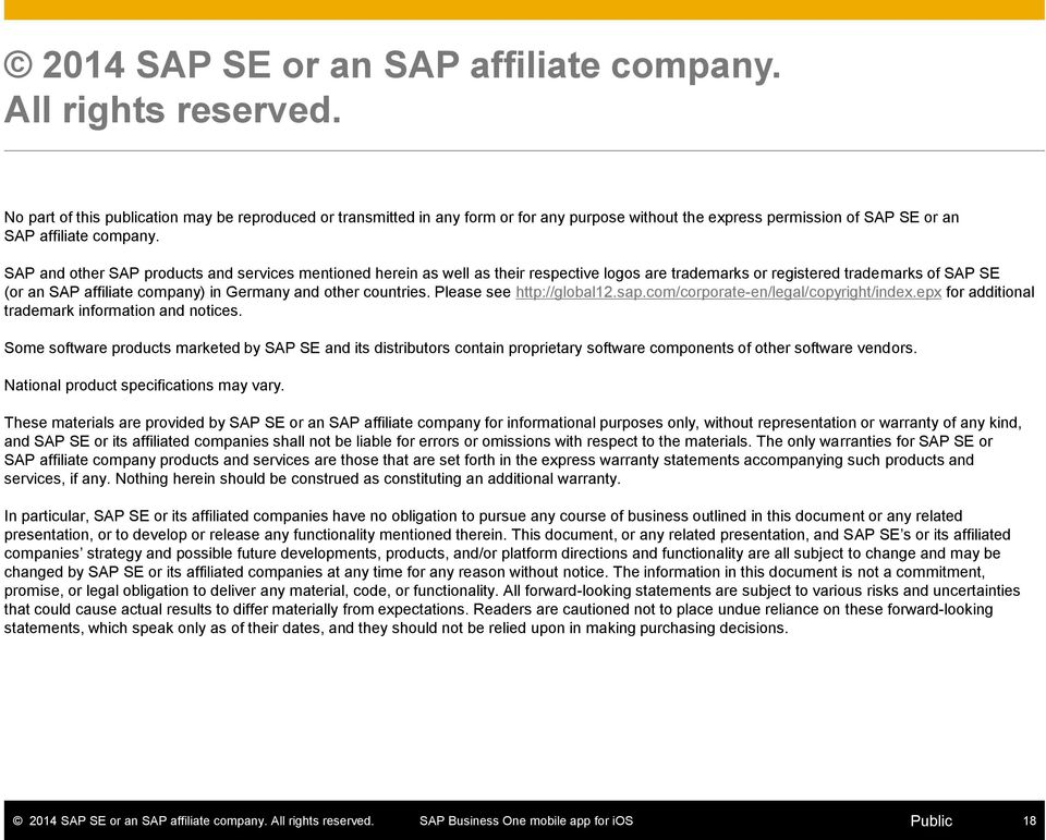 SAP and other SAP products and services mentioned herein as well as their respective logos are trademarks or registered trademarks of SAP SE (or an SAP affiliate company) in Germany and other