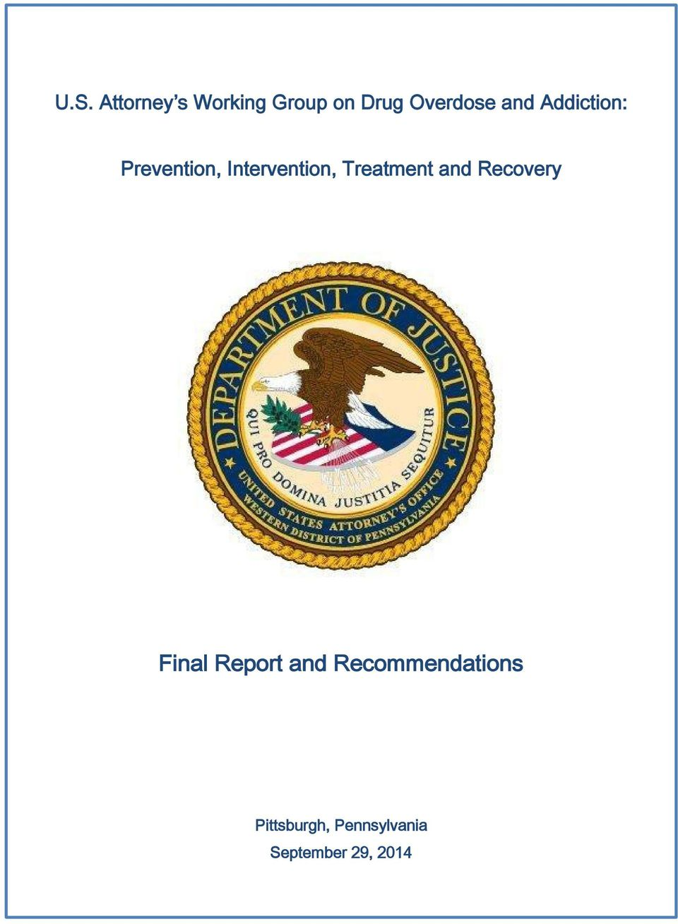 Treatment and Recovery Final Report and