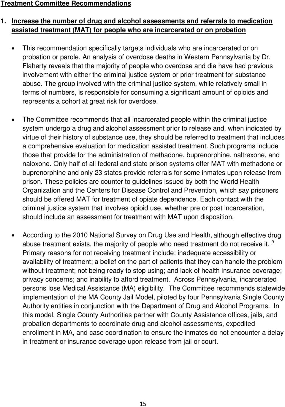 individuals who are incarcerated or on probation or parole. An analysis of overdose deaths in Western Pennsylvania by Dr.