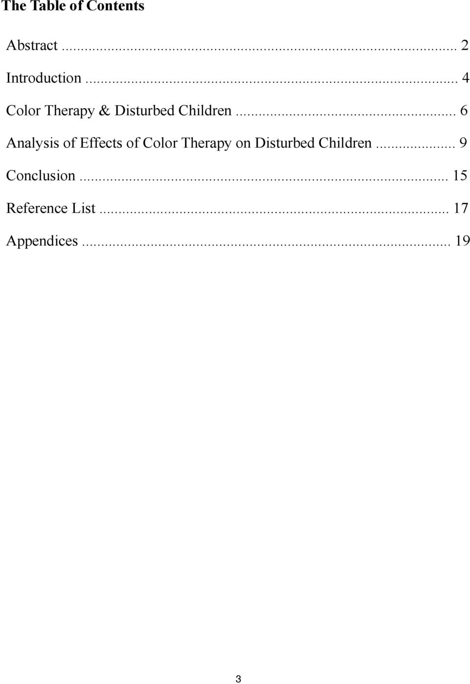 .. 6 Analysis of Effects of Color Therapy on