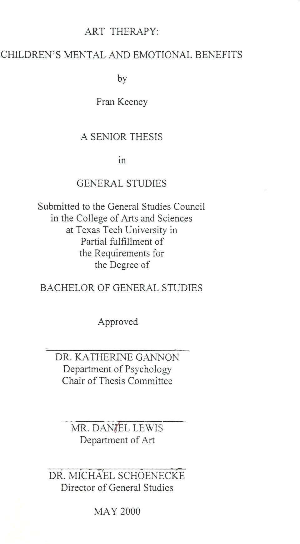 the Requirements for the Degree of BACHELOR OF GENERAL STUDIES Approved DR.
