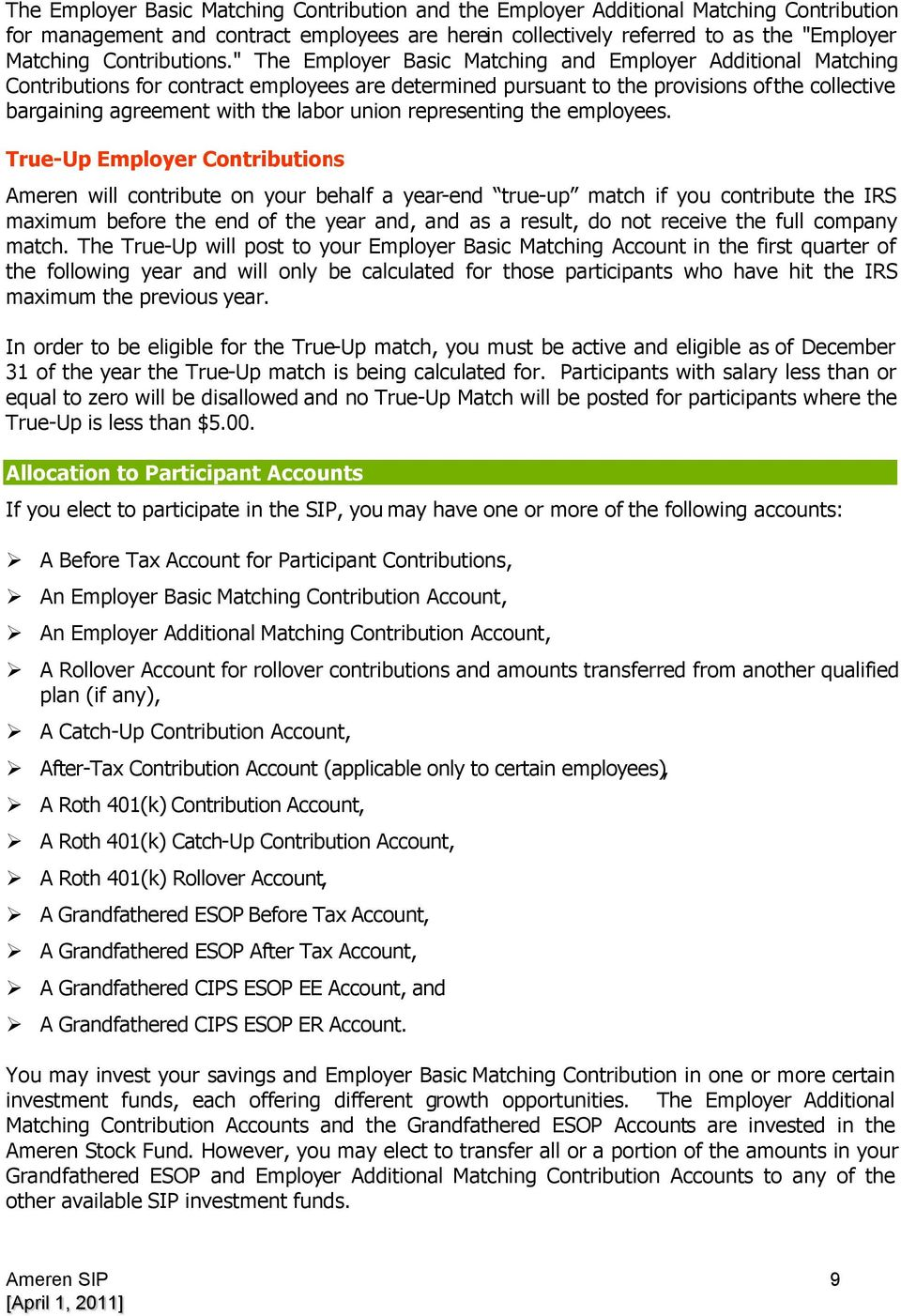 Ameren corporation savings investment plan pdf the employer basic matching and employer additional matching contributions for contract employees are determined pursuant platinumwayz