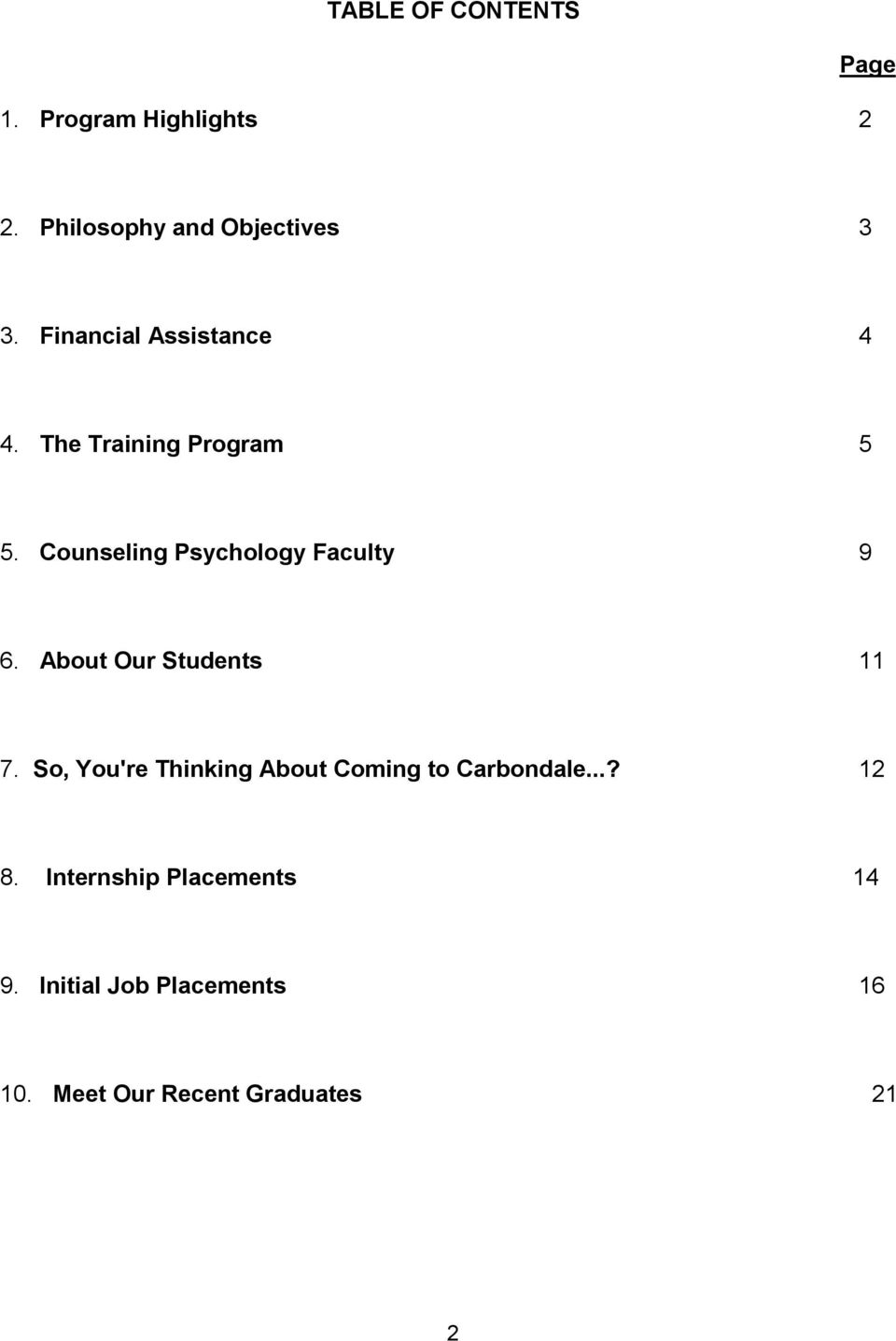 Counseling Psychology Faculty 9 6. About Our Students 11 7.