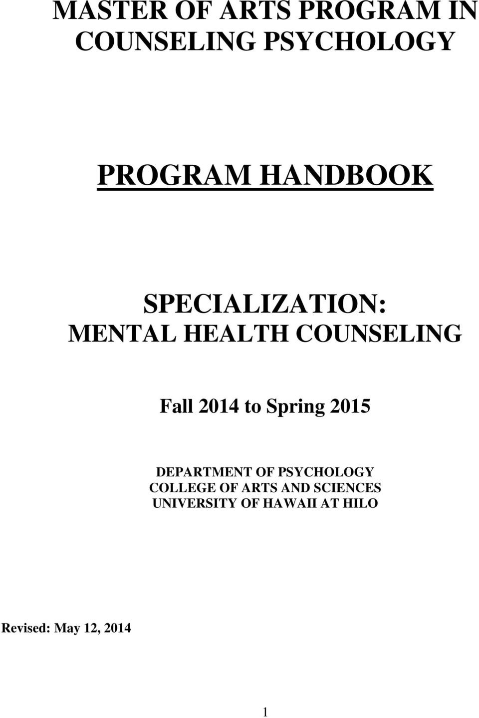 to Spring 2015 DEPARTMENT OF PSYCHOLOGY COLLEGE OF ARTS AND