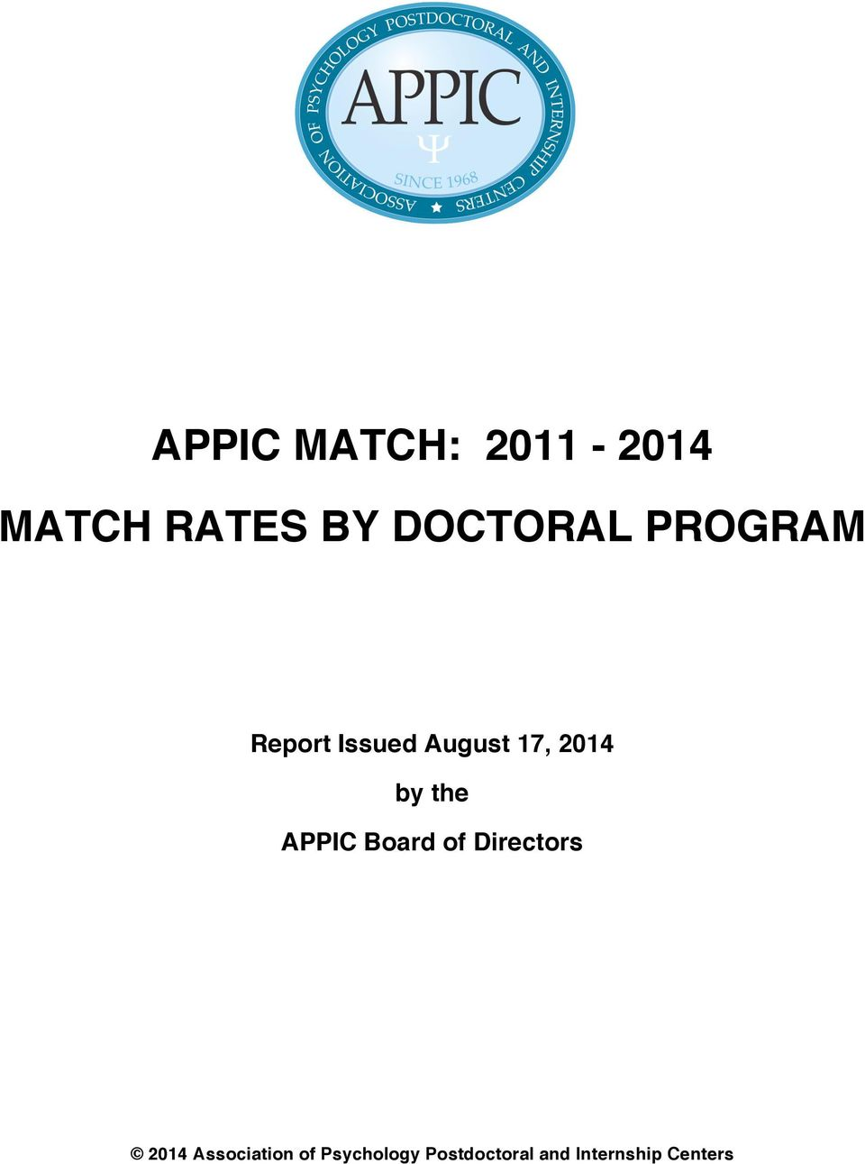 2014 by the APPIC Board of Directors 2014