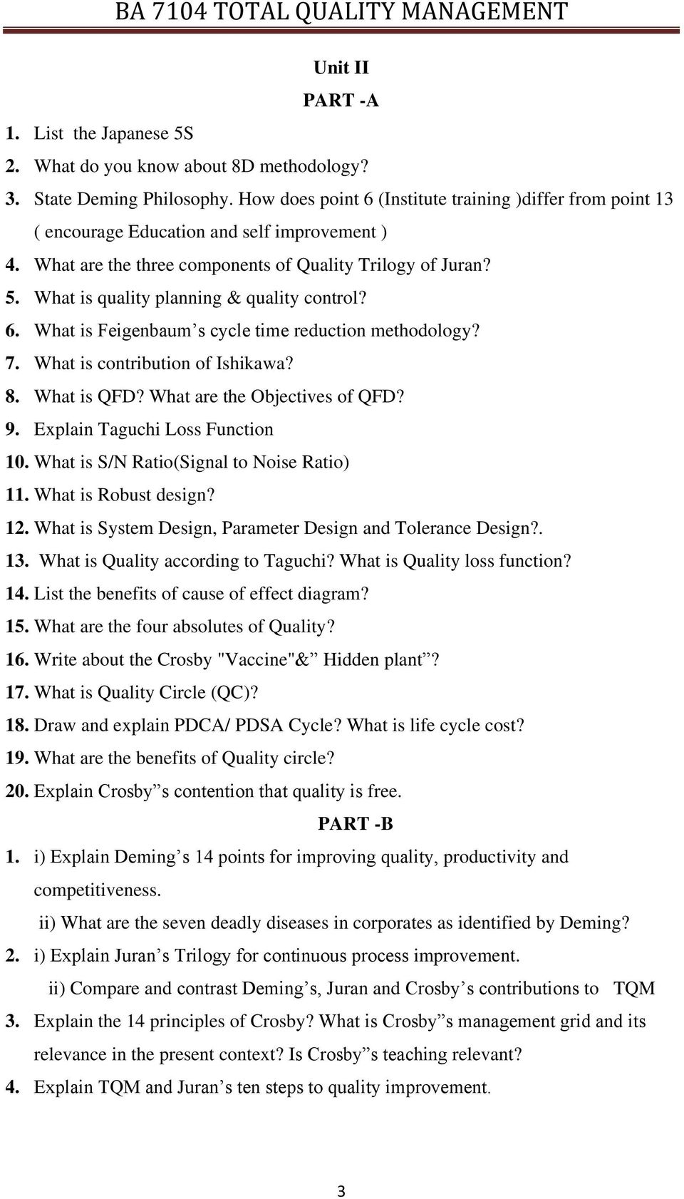 compare and contrast quality philosophies of deming and juran Deming vs juran vs crosby three commonly cited quality management theorists quoted on the exam are: w edwards deming, joseph juran, and philip crosby.