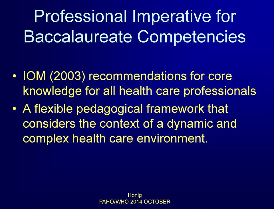 care professionals A flexible pedagogical framework that