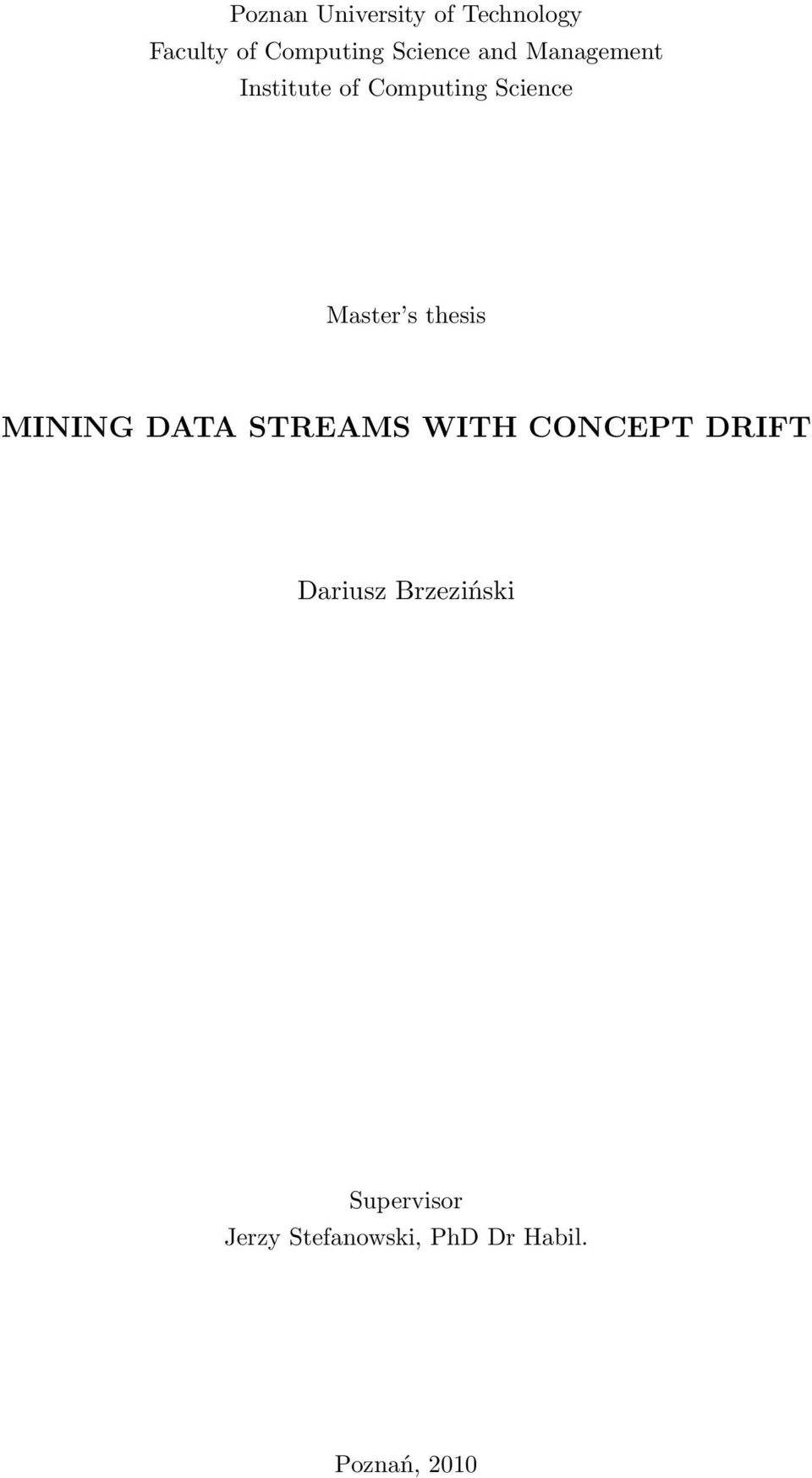 Master s thesis MINING DATA STREAMS WITH CONCEPT DRIFT