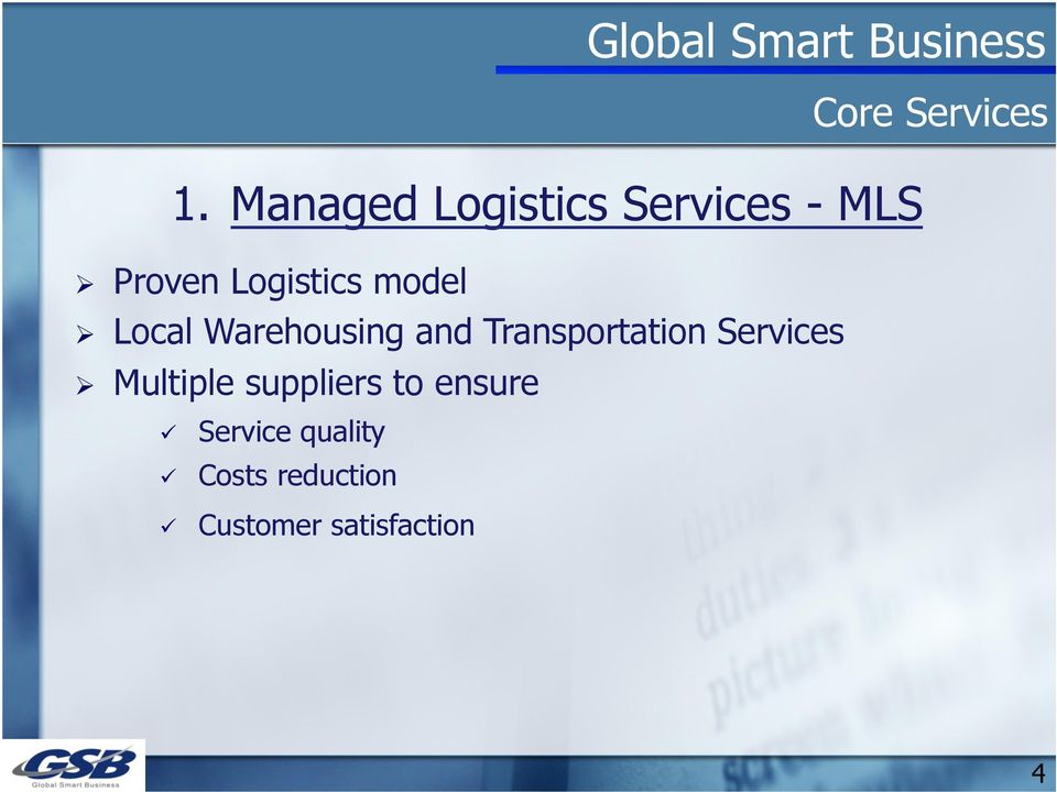 Transportation Services Ø Multiple suppliers to