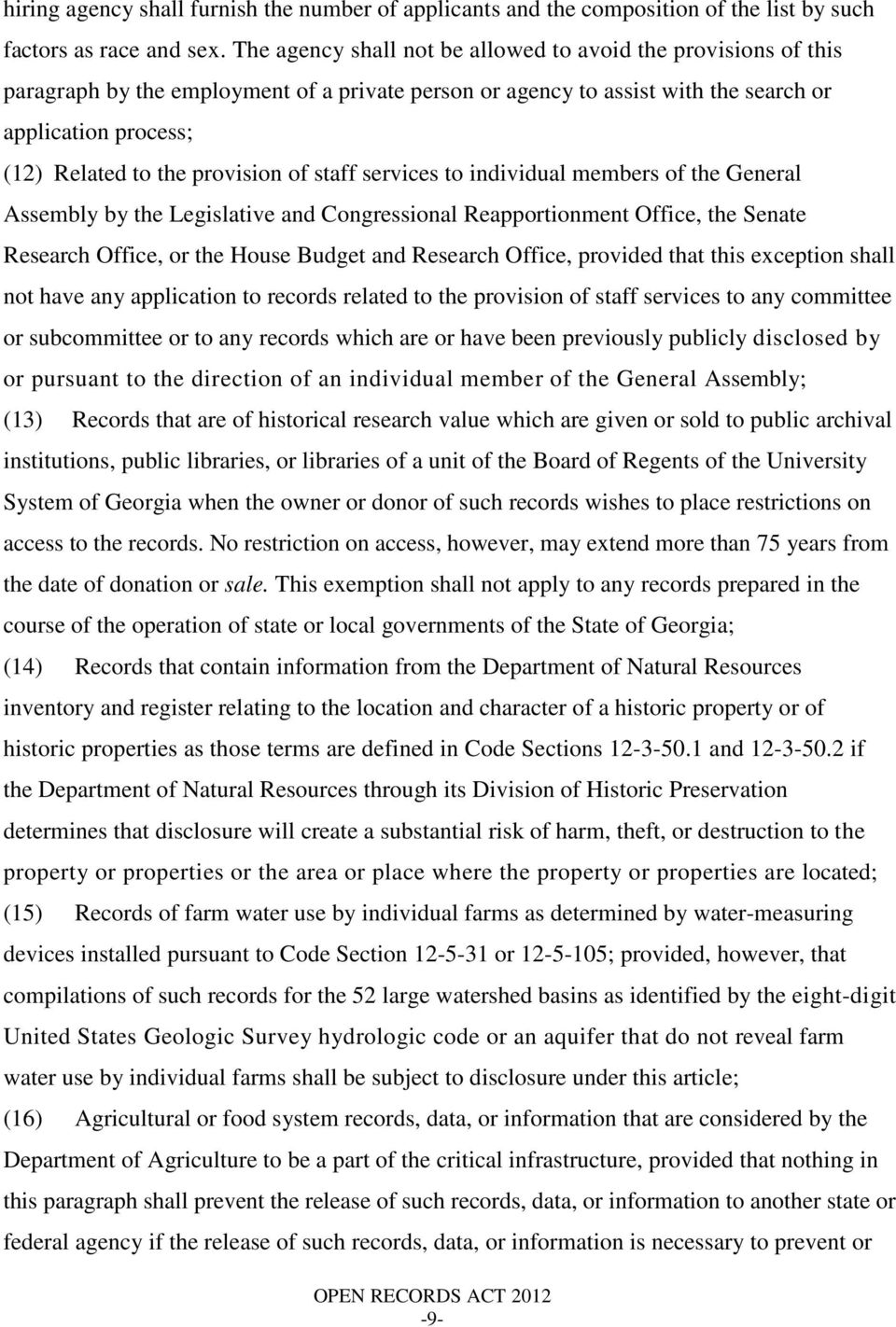 provision of staff services to individual members of the General Assembly by the Legislative and Congressional Reapportionment Office, the Senate Research Office, or the House Budget and Research