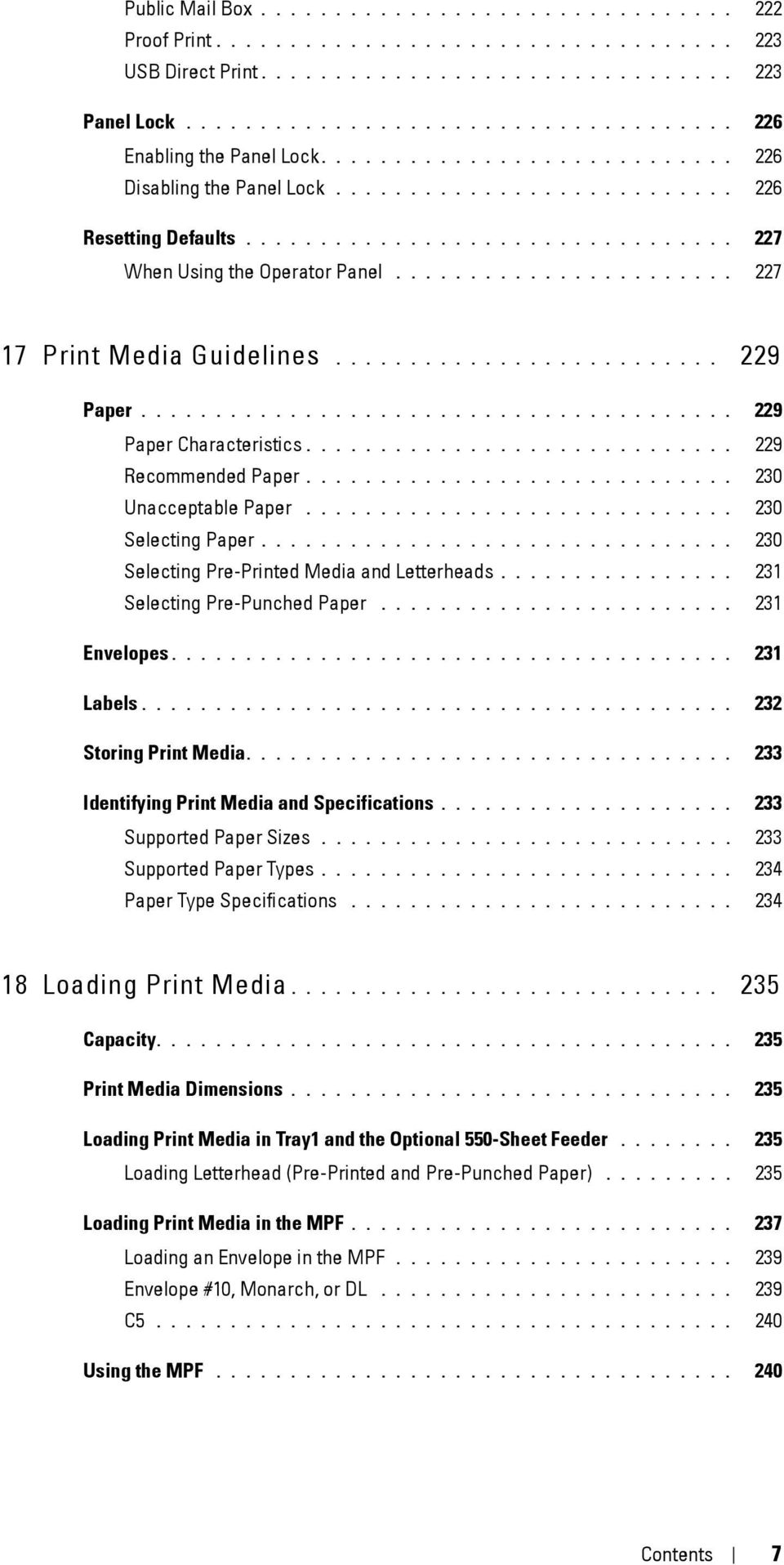 ...................... 227 17 Print Media Guidelines.......................... 229 Paper........................................ 229 Paper Characteristics............................. 229 Recommended Paper.