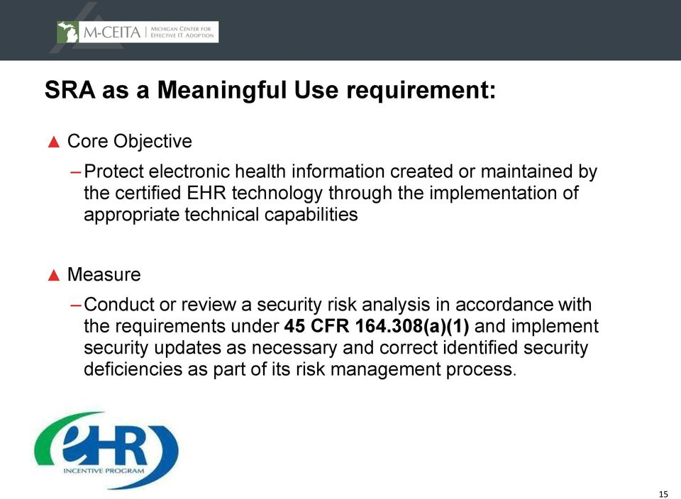 or review a security risk analysis in accordance with the requirements under 45 CFR 164.