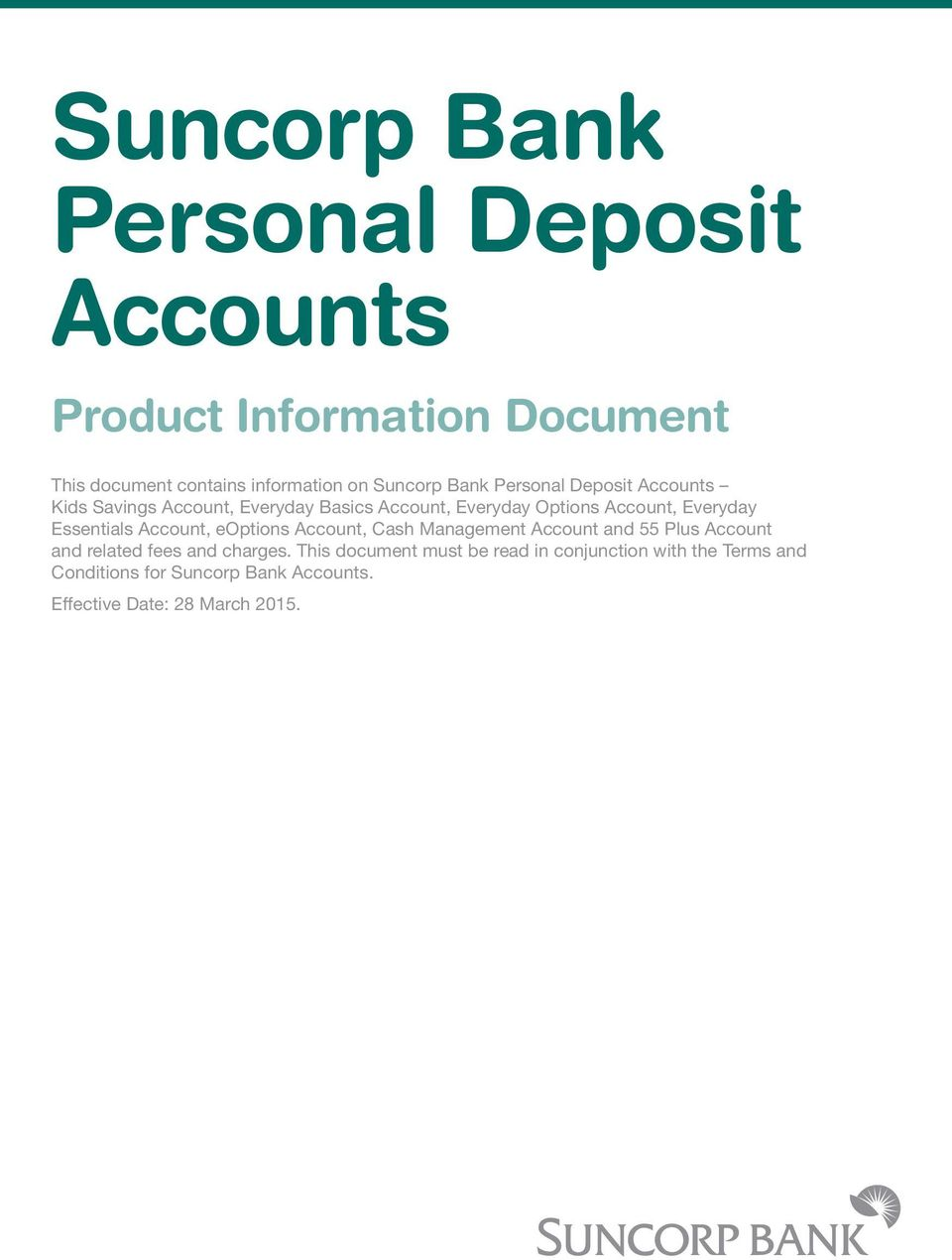 Essentials Account, eoptions Account, Cash Management Account and 55 Plus Account and related fees and charges.