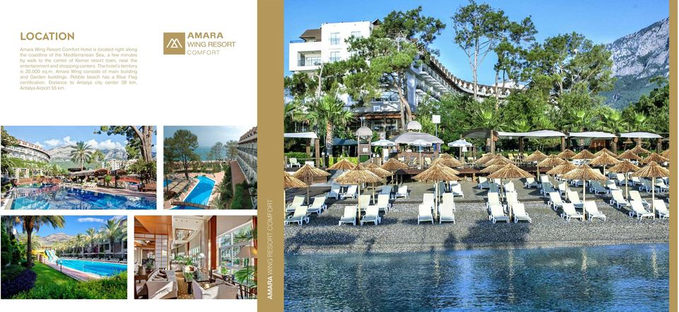 The hotel s territory is 30,000 sq.m. Amara Wing consists of main building and Garden buildings.