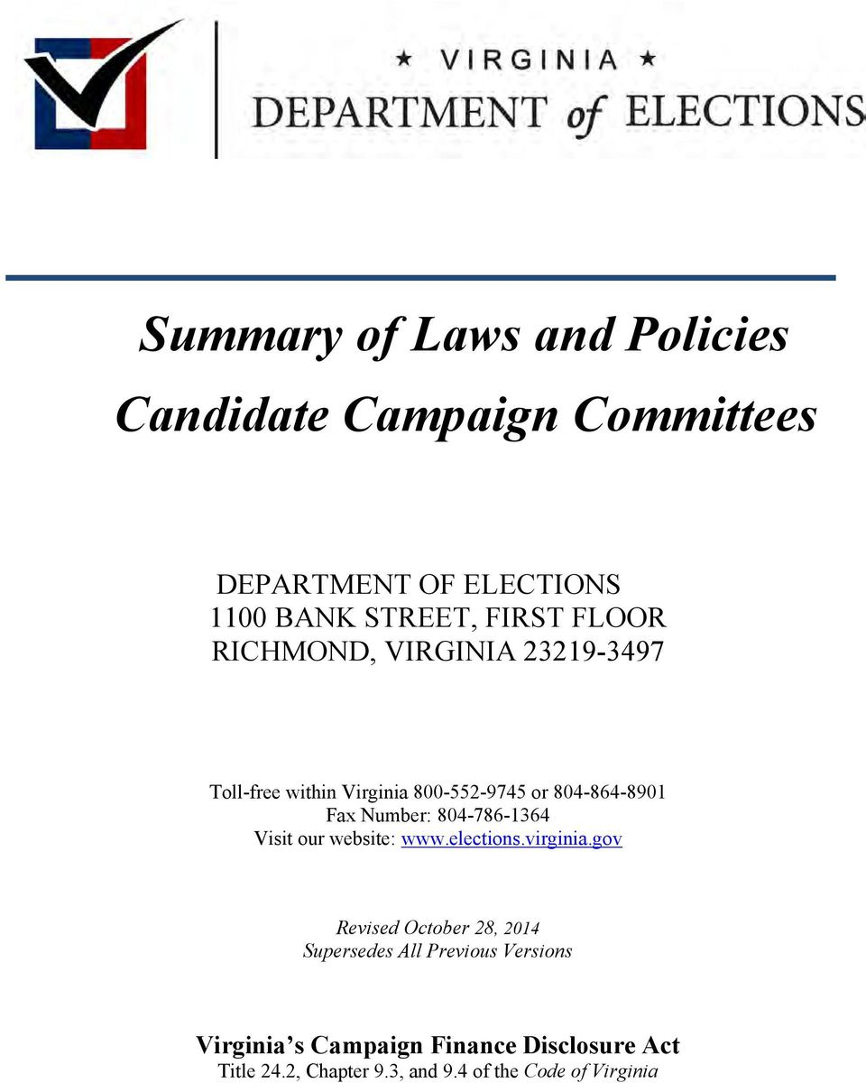 Number: 804-786-1364 Visit our website: www.elections.virginia.