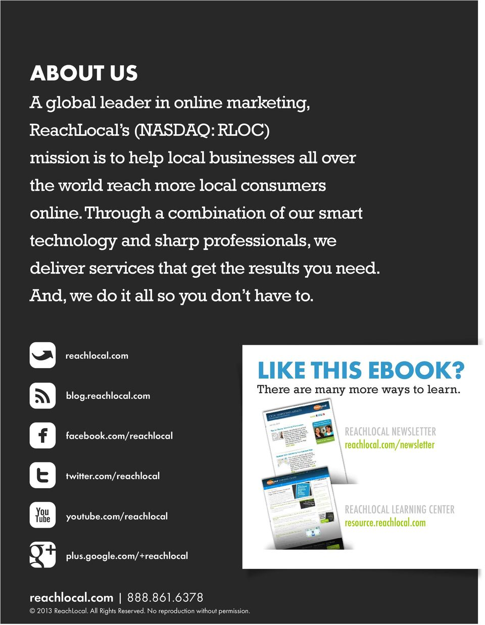Insert Copy Here Insert reachlocal.com Copy Here blog.reachlocal.com Like This ebook? There are many more ways to learn. facebook.com/reachlocal ReachLocal Newsletter reachlocal.