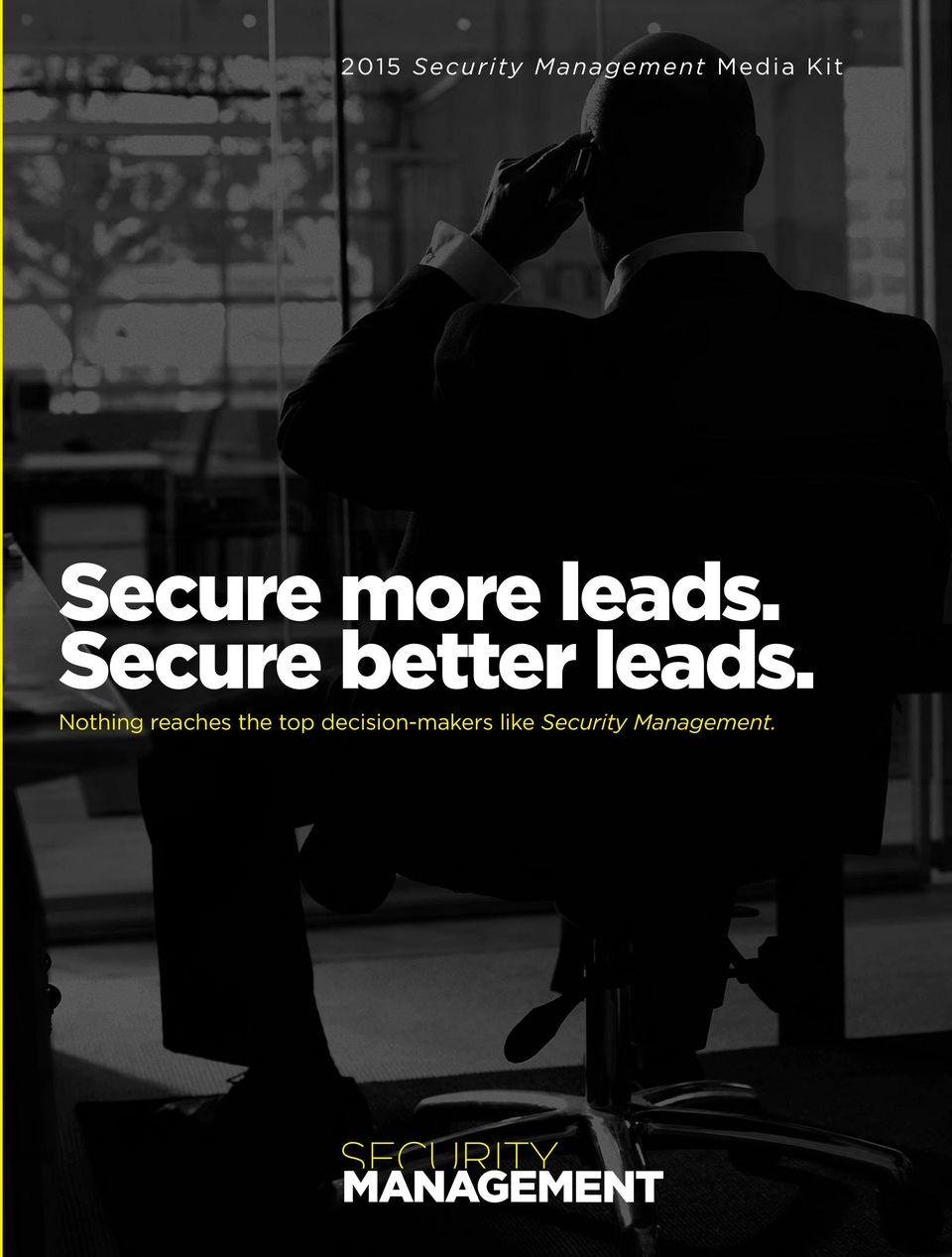 Secure better leads.