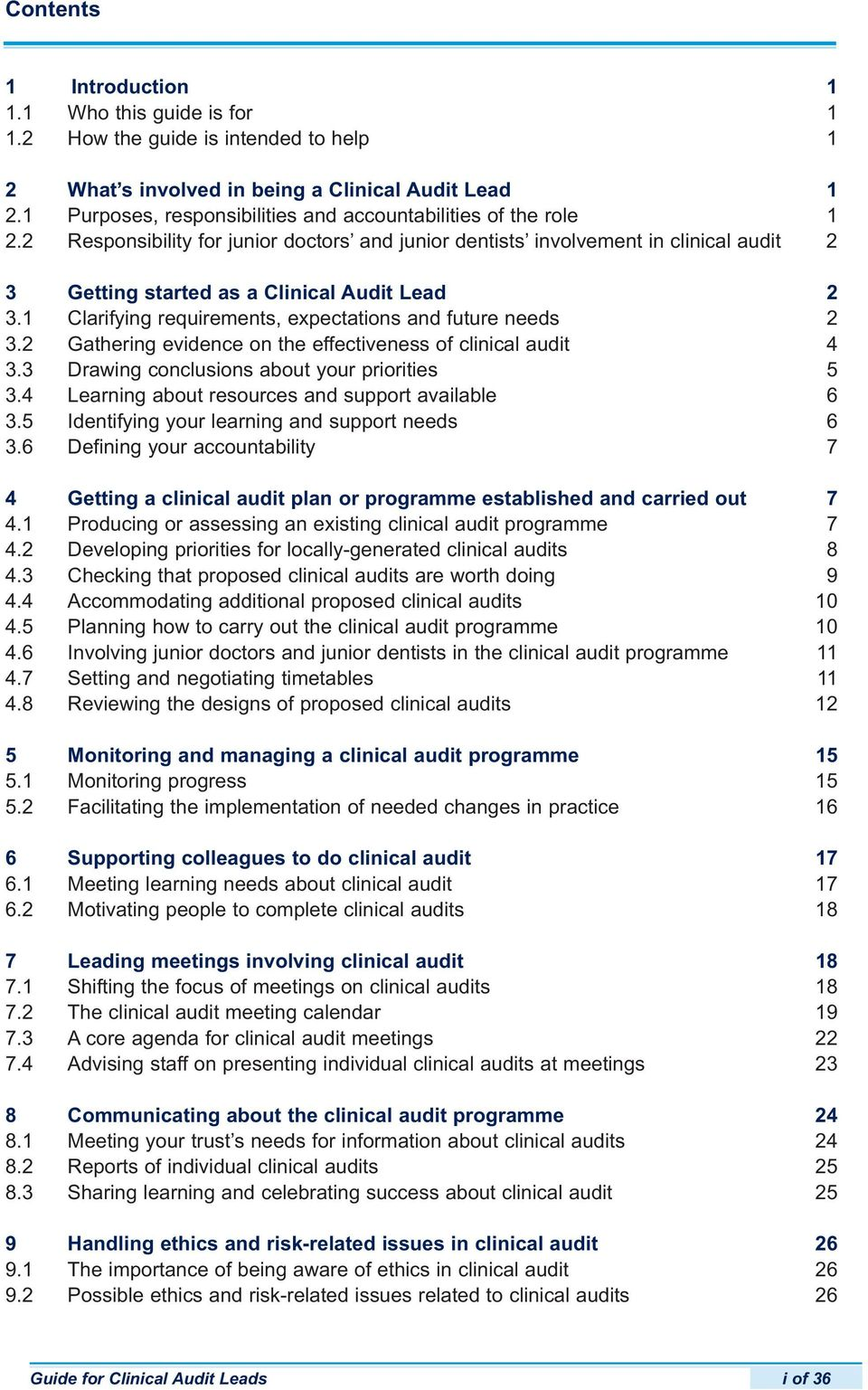 2 Responsibility for junior doctors and junior dentists involvement in clinical audit 2 3 Getting started as a Clinical Audit Lead 2 3.1 Clarifying requirements, expectations and future needs 2 3.