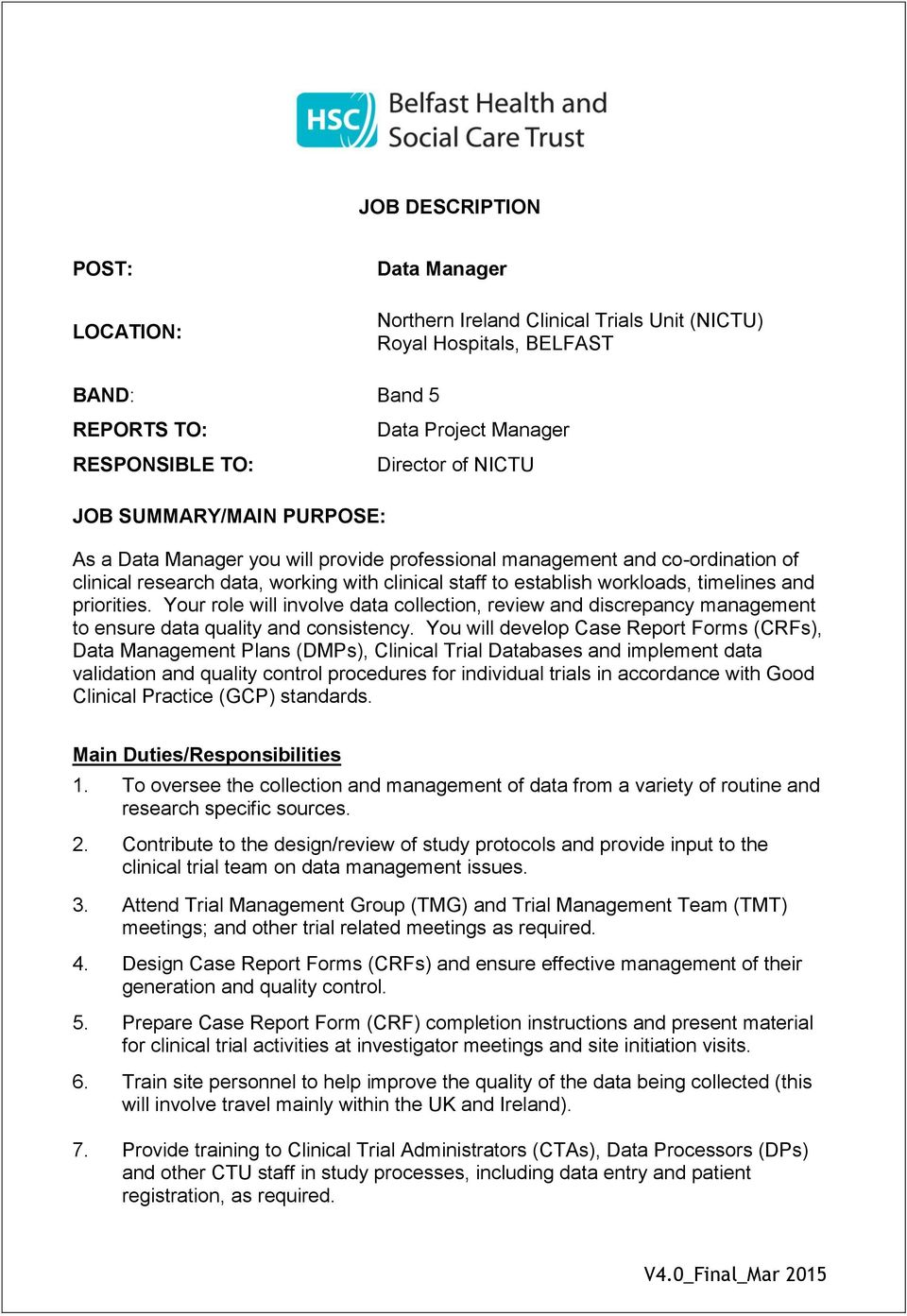 JOB DESCRIPTION Northern Ireland Clinical Trials Unit NICTU – Quality Control Job Description