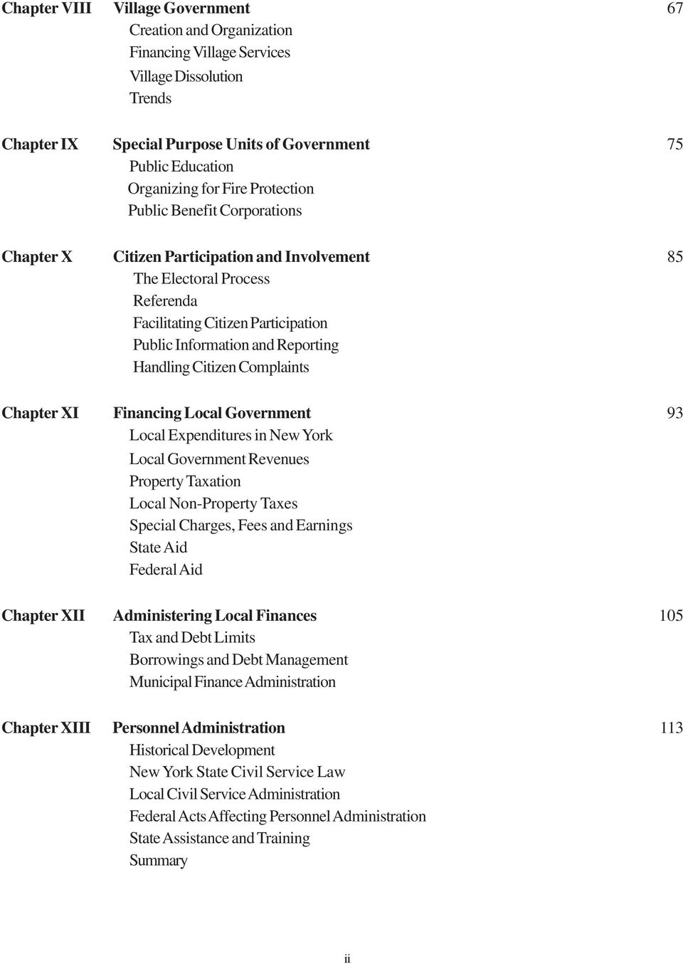 Handling Citizen Complaints Chapter XI Financing Local Government 93 Local Expenditures in New York Local Government Revenues Property Taxation Local Non-Property Taxes Special Charges, Fees and