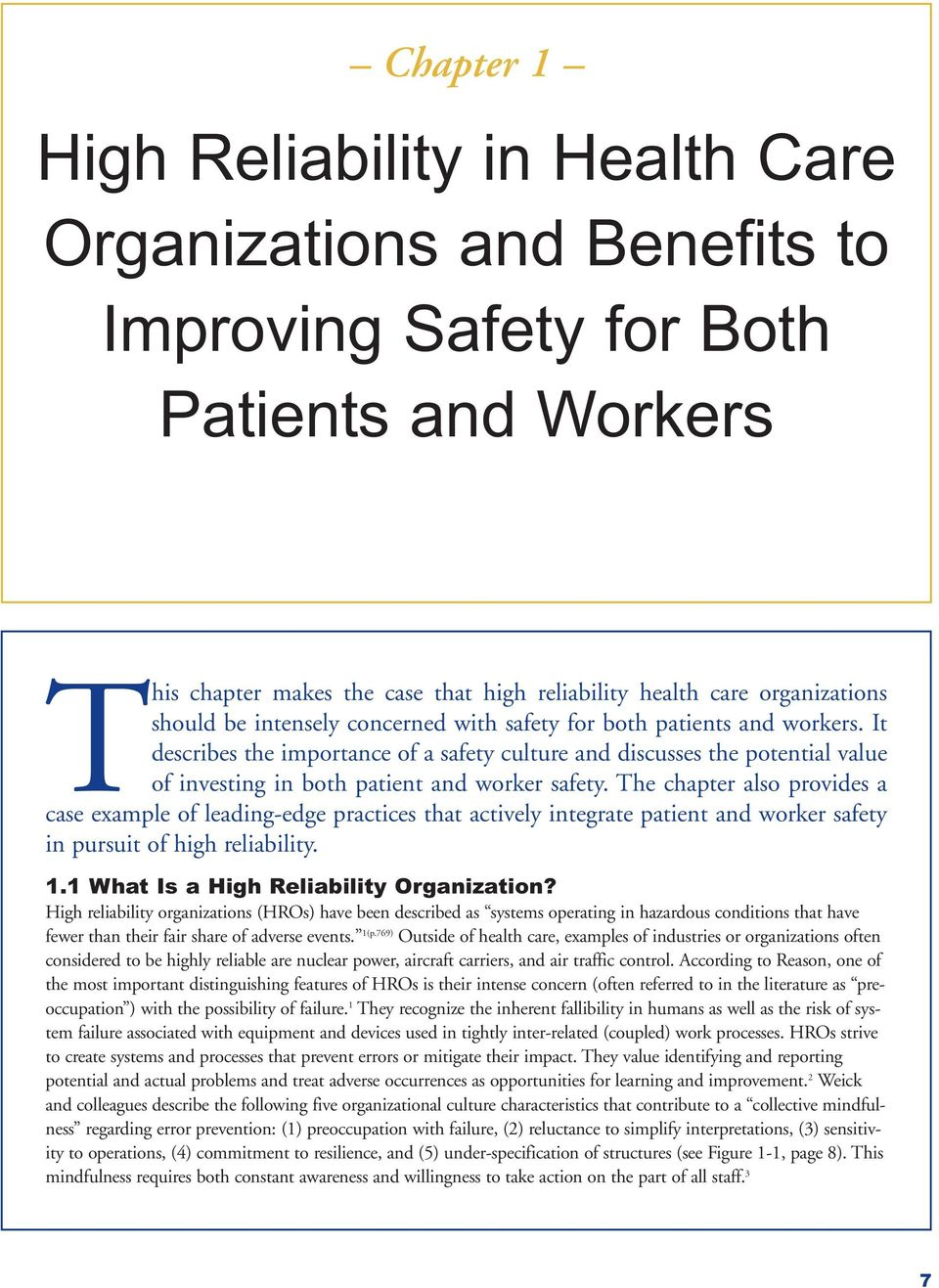 It describes the importance of a safety culture and discusses the potential value of investing in both patient and worker safety.