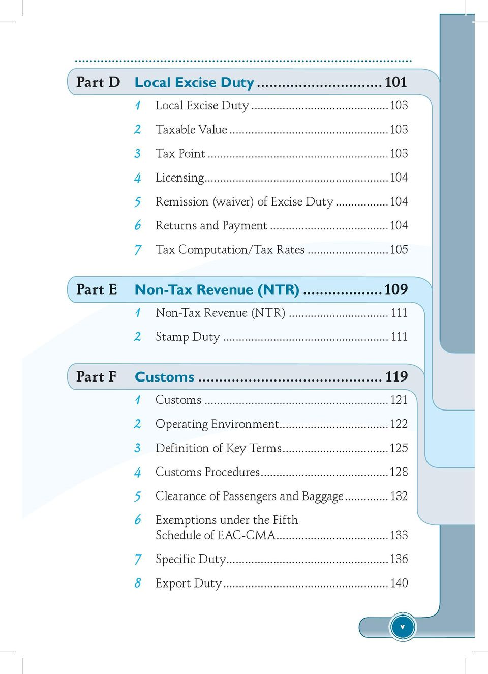 ..109 1 Non-Tax Revenue (NTR)... 111 2 Stamp Duty... 111 Part F Customs... 119 1 Customs...121 2 Operating Environment.