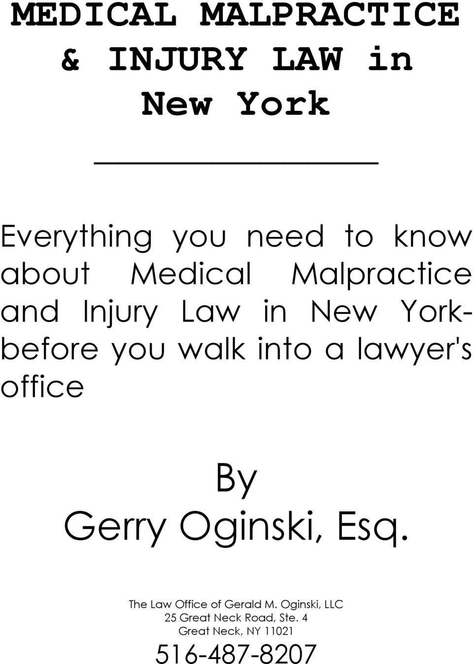 walk into a lawyer's office By Gerry Oginski, Esq.