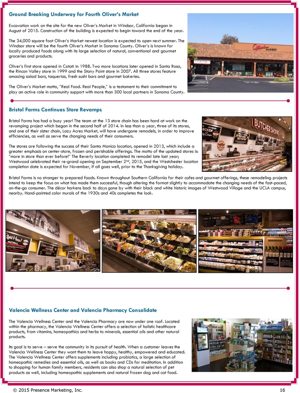 Presence News  Southwest  October, Inside this issue: Whole Foods
