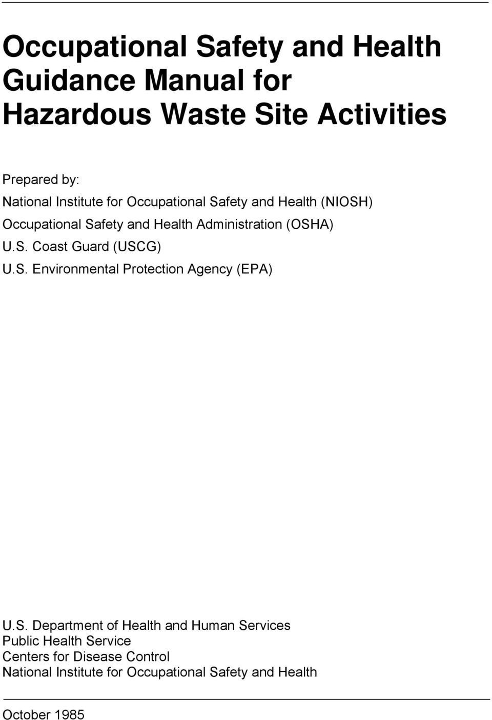 S. Environmental Protection Agency (EPA) U.S. Department of Health and Human Services Public Health Service